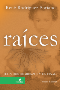 raices con dos comienzos y un final